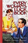 Every Woman's Luck Book