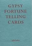Gypsy Fortune Telling Cards, by Julia Parker