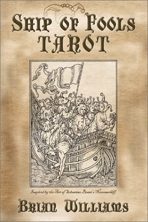 Ship of Fools Tarot, by Brian Williams