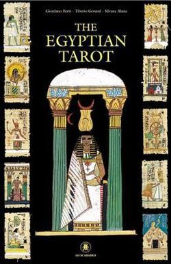 The Egyptian Tarot, by Giordano Berti and Tibero Gonard